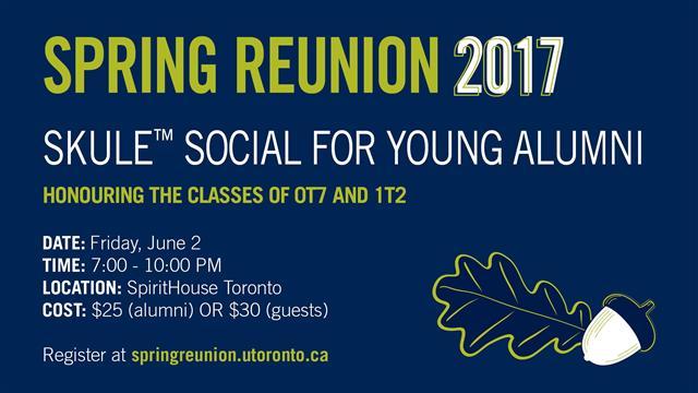 Spring Reunion Skule™ Social for Young Alumni @ SpiritHouse Toronto | Toronto | Ontario | Canada